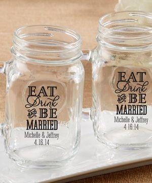 Personalized 16 oz. Mason Jar Mug - Eat, Drink & Be Married